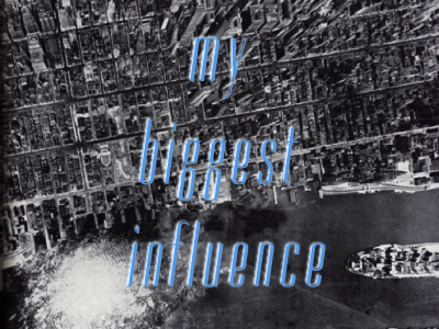 My Biggest Influence - EGJ typemade dorsa typography