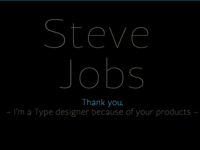 Steve Jobs, Thank you steve jobs typemade