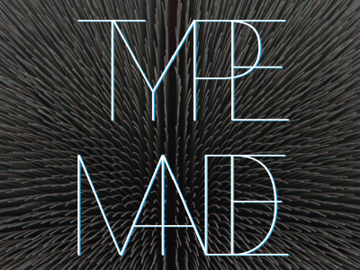 I Love Type Design typemade typography