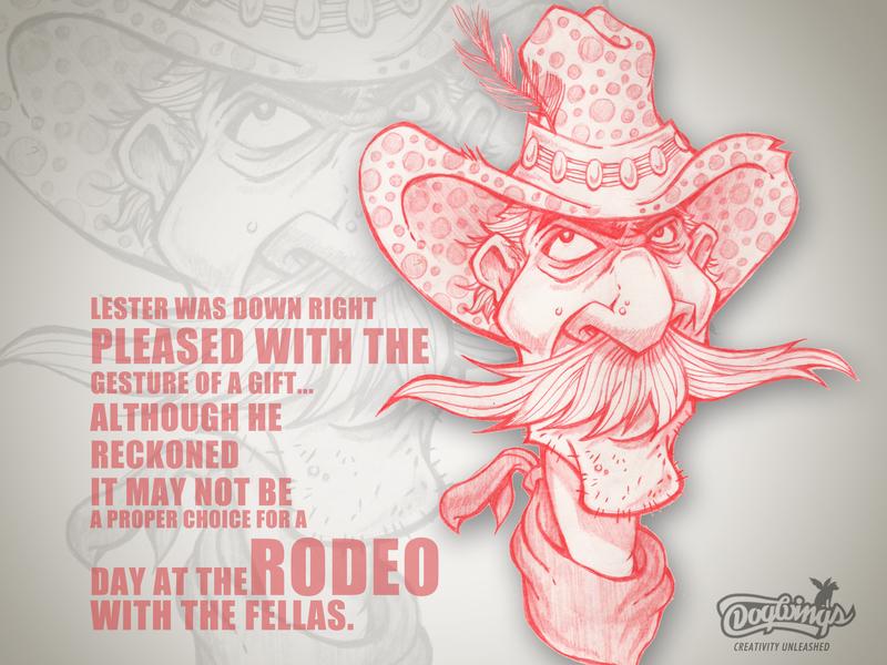 Lester, loving the hat mustache cowboy funny cartoon drawing sketchbook sketch illustration chipdavid dogwings