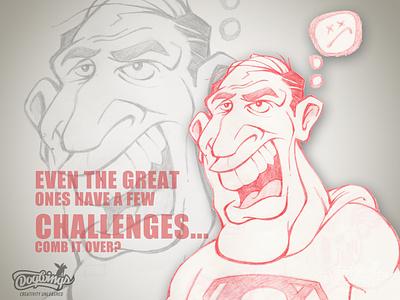 SUPER COMB OVER superman sketching sketchstories sketch cartoon drawing illustration design chipdavid dogwings