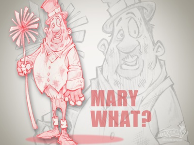 MARY WHAT? chimney sweep sketchstories sketch cartoon drawing illustration design chipdavid dogwings