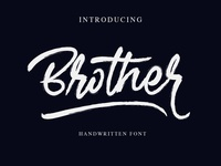 Brother - brush handwritten font