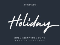 Holiday - signature font