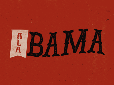 Home Sweet Home alabama southern vintage typography type lettering digital font old banner south roll tide