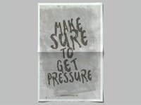 Make sure to get pressure poster