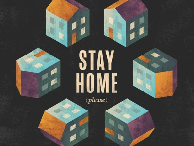 Stay Home stay home poster psa hexagonal quarantine texture brushes simple isometric illustration house