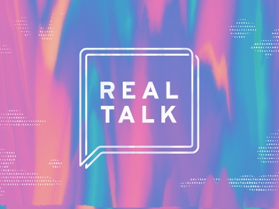 Real Talk texture colorful paint waves liquid bright bubble box speech text talk