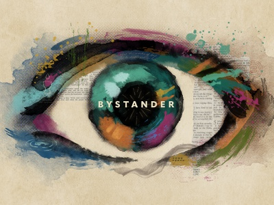 Bystander Series Key Art signs key art detail collage jesus miracles colorful eye digital illustration paint church series message easter