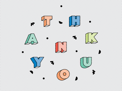 T H A N K Y O U type lines colors shapes thanks thank you