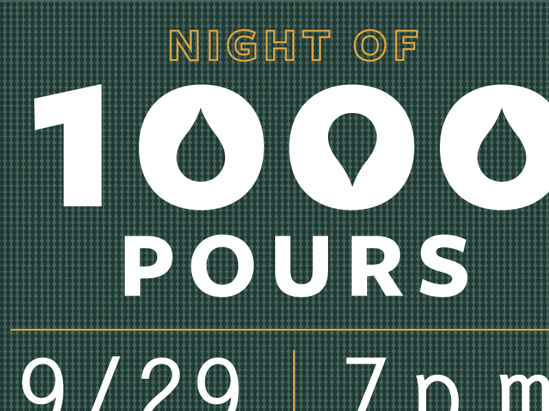 Night of 1000 Pours night pours drop 1000
