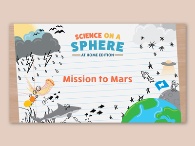Science on a Sphere - Generic Edition video procreate environment weather notebook doodle jellyfish shark fish earth space educational education science branding typography nebraska omaha illustration adobe illustrator