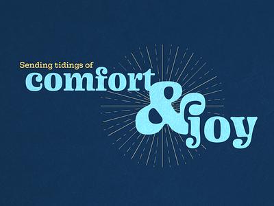 Comfort & Joy text type holly jolly design challenge tidings joy comfort new years christmas holiday starburst typography design adobe illustrator