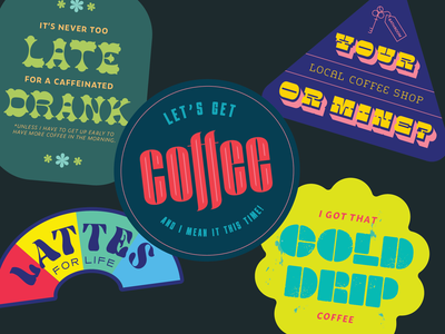 Coffee Stickers typography design illustration design graphic design nebraska omaha vector adobe illustrator humor funny caffeine stickers coffee typography