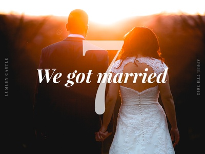 We got married! graphic design sunset castle typography design husband wife fiancée love marriage married marry