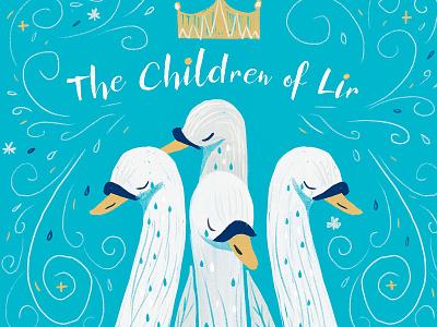 Irish Tales : The Children of Lir story folklore legends myth irish tales ireland book bookcover illustration