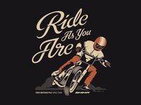 Ride As You Are