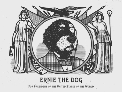 ERNIE 4 PREZ dog logo dog illustration 1900 branding logo font canada texture font family vintage vector poster art hand-drawn typography design illustration election campaign president dog