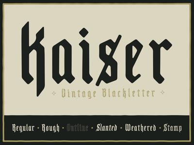 Kaiser - Vintage Blackletter