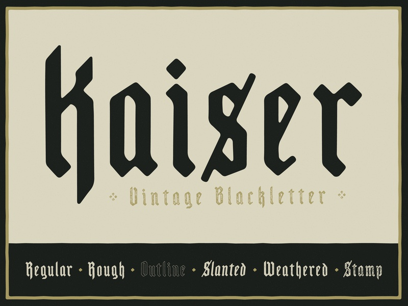 Kaiser - Vintage Blackletter stamp styles grain texture grunge texture texture font family band art vintage font logo branding vector poster art hand-drawn typography design illustration