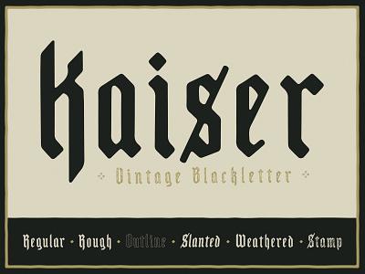 Kaiser - Vintage Blackletter stamp styles grain texture grunge texture texture font family band art vintage font logo branding vector poster art hand-drawn typography design illustration