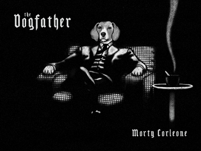 The Dogfather texture vintage font poster art hand-drawn typography design illustration dog illustration dogfather godfather mafia dog