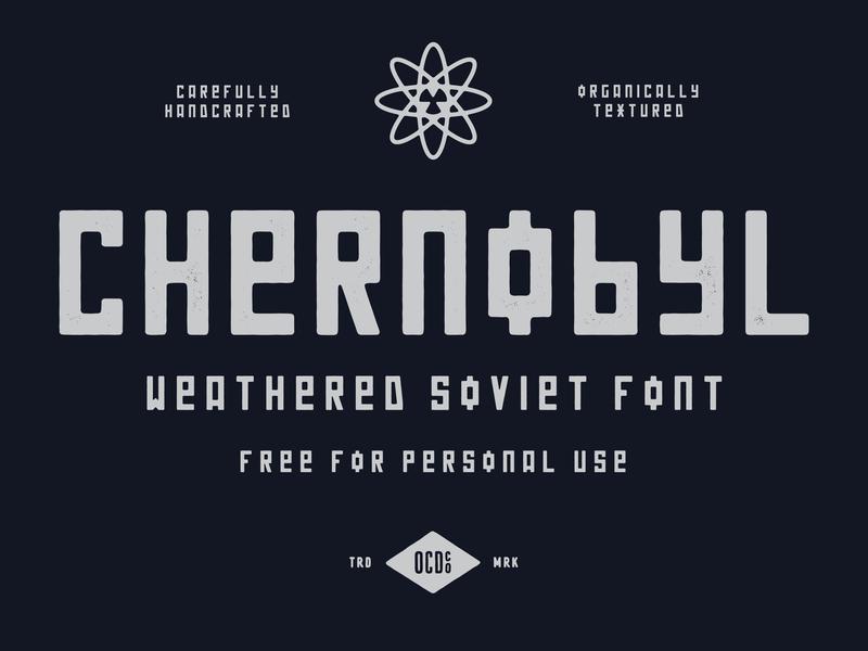 FREE FONT - Chernobyl chernobyl radiation atomic nuclear brutalist soviet free font family texture band art vintage logo font branding vector poster art hand-drawn typography design illustration