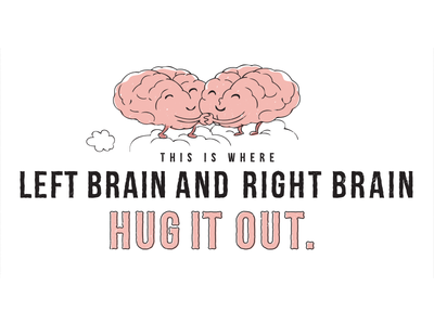 Where Left Brain And Right Brain Hug it Out lettering illustration