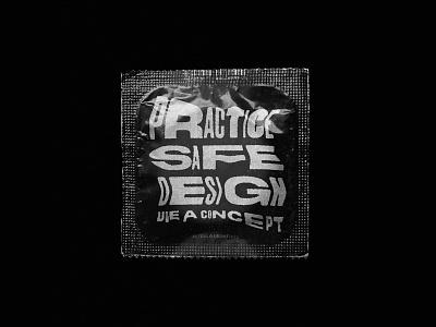 Use a cond̶o̶m̶cept inspiration sexual safe poster texture type black concept design nicaragua condom