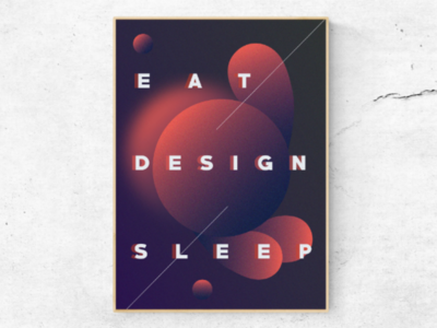 Eat, Design, Sleep 1/4 (Poster)