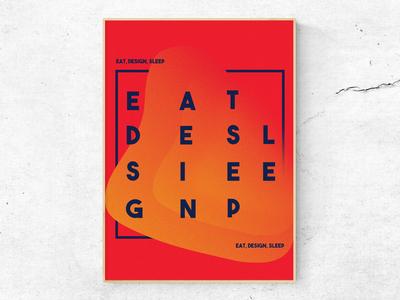 Eat, Design, Sleep 2/4 (Poster)