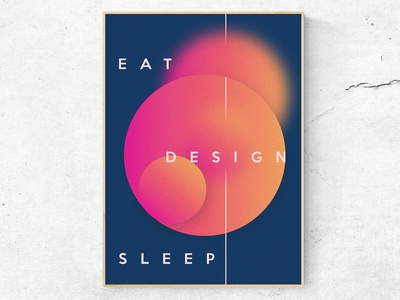 Eat, design, sleep 3/4 (Poster)