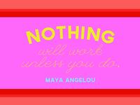 Maya Always Said