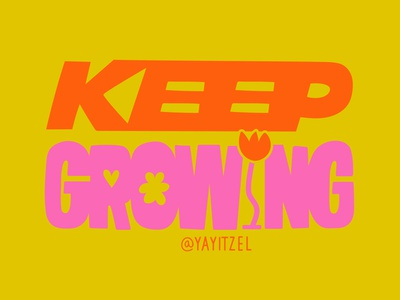 Keep Growing neon doodle yayitzel lettering handlettering font type typography icon coloful design illustration vector