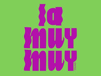 YayItzel La Muy Muy