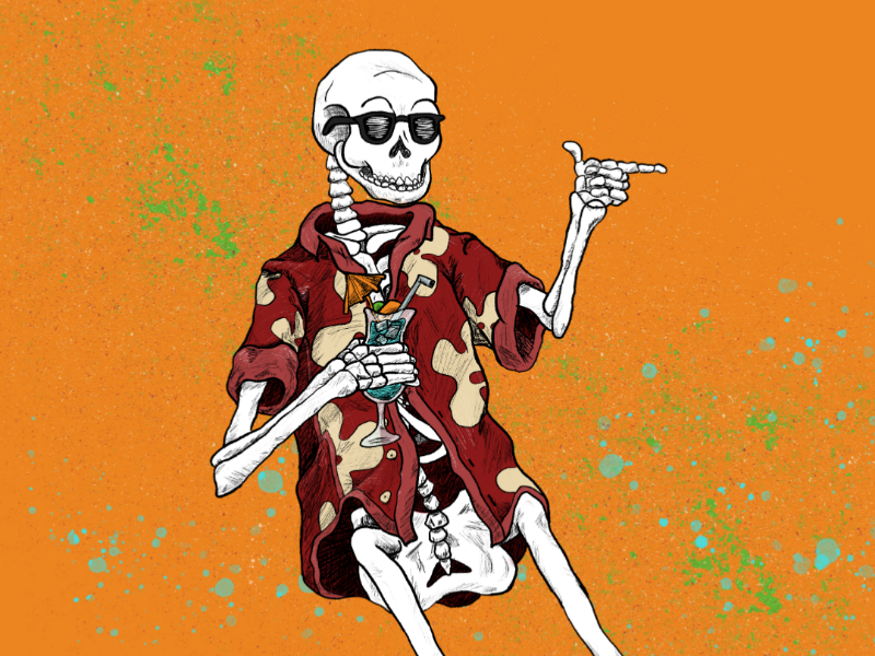 """You can relax when you're dead"" booze summer skeleton skull illustration"