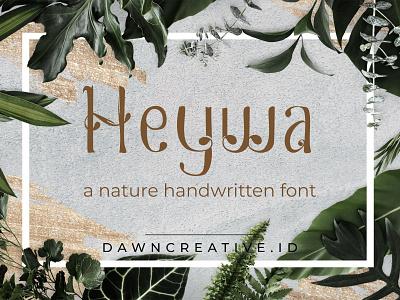 Heywa font cute font branding design script font display font handwritten font fontself handwritten type display handwritten