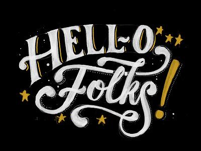 Hello Folks! vintage typography logo lettering instagram ink hipster handmade handlettering brush