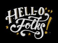 Hello Folks!