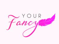 Your Fancy