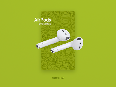 Card AirPods cards airpods headphones product iphone apple ux ui mobile minimal design app