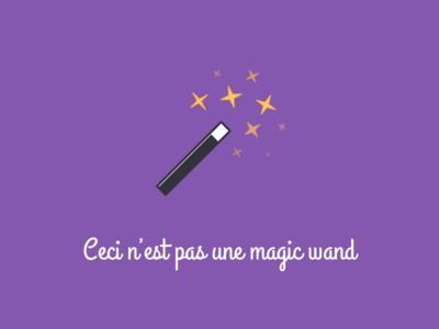 Ce n'est pas magique illustration wand magic