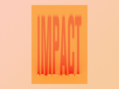Impact – Small things can have a large impact