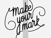 Make Your Mark 01