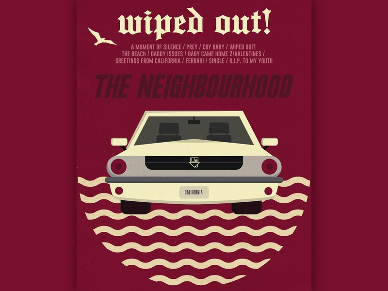 Wiped Out! The Neighbourhood poster merch typography car poster art poster design band merch music music poster poster band character vector design illustration flat design flat