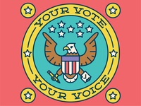Your Vote. Your Voice.