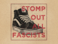 Stomp Out All Fascists