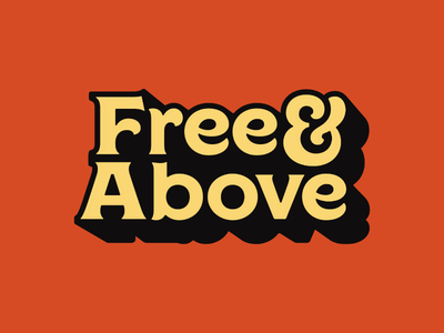 Free & Above Logo regina black type simplistic clean badge design graphic design pop-text retro vintage typography branding logo