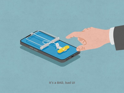 BAD UI trap ui user experience illustration