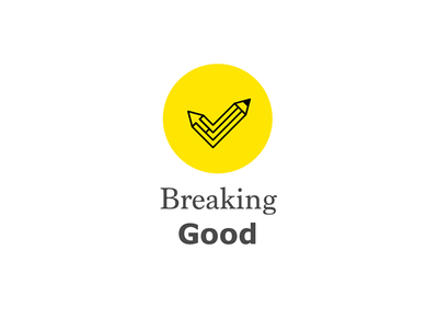 Breaking Good - Logo for personal promotion  check mark breaking good graphic design pencil cursor logo